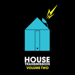VARIOUS - House Transmission Vol 2 (Front Cover)