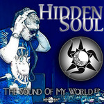 HIDDEN SOUL - The Sound Of My World EP (Front Cover)