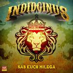 INDIDGINUS - Sab Kuch Milega (Front Cover)