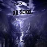 DHX - Old School (Front Cover)