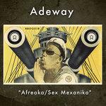 ADEWAY - Afreaka/Sex Mexanika (Front Cover)