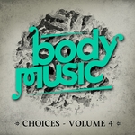 VARIOUS - Body Music: Choices Volume 4 (Front Cover)