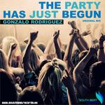 RODRIGUEZ, Gonzalo - The Party Has Just Begun (Front Cover)