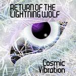 COSMIC VIBRATION - Return Of The Lightning Wolf (Front Cover)