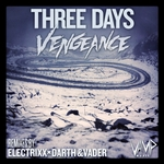 VENGEANCE (AUS) - Three Days (Front Cover)