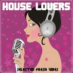 VARIOUS - House Lovers (Front Cover)