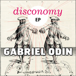 ODIN, Gabriel/DIEGO ASTAIZA/LEOESCO/DJ FIST - Disconomy EP (Front Cover)