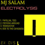 MJ SALAM - Electrolysis EP (Front Cover)