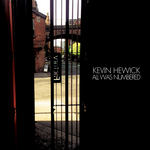 HEWICK, Kevin - All Was Numbered (Front Cover)