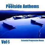 VARIOUS - Poolside Anthems Vol 6 (Front Cover)