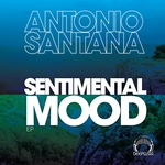 SANTANA, Antonio - Sentimental Mood EP (Front Cover)