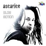 ASCARICE - SlowMotion (Front Cover)