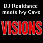 DJ RESIDANCE/IVY CAVE - Visions (Front Cover)
