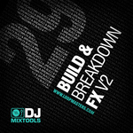 LOOPMASTERS - DJ Mixtools 29: Builds & Breakdown FX Vol 2 (Sample Pack WAV) (Front Cover)
