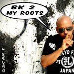 BK 2 My Roots