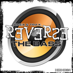 ONEX & TRAX - Reverse The Bass (Front Cover)