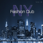 VARIOUS - New York Fashion Club Vol 3 (Front Cover)
