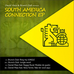 BRUNO'S DUB & DANIEL MAIA - South America Connection EP (Back Cover)