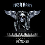 FREQ NASTY - Dread At The Controls Remixed (Front Cover)
