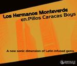 LOS HERMANOS MONTEVERDE - Pillos Caracas Boys (Front Cover)
