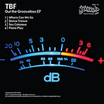 TBF - Out The Groove Box EP (Front Cover)