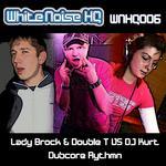 DOUBLE T/LADY BROCK vs DJ KURT - Dubcore Rhythm (Front Cover)