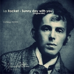 LA ROCKET - Sunny Day With You (Front Cover)