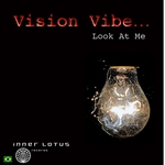 VISION VIBE - Look At Me (Front Cover)