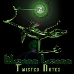 WIZARD LIZARD - Twisted Notes EP (Front Cover)