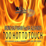 KAUFFMANN, Bruno feat RIA ALEXANDER - Too Hot Too Touch 2012 (Front Cover)
