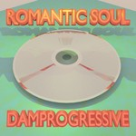DAMPROGRESSIVE - Romantic Soul (Front Cover)