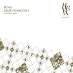SUMO feat RIGAS - Tribute/Factory (Front Cover)