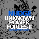 NUDGE - Unknown Power Forces II (Front Cover)