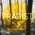 TRAPIST - The Golden Years (Front Cover)