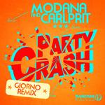 MODANA & CARLPRIT - Party Crash (remixes) (Front Cover)