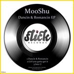 MOOSHU - Dancin & Romancin EP (Front Cover)