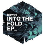 BIOWIRE - Into The Fold EP (Front Cover)