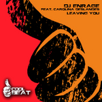 DJ ENRAGE - Leaving You (Front Cover)