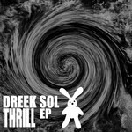 DREEK SOL - Thrill EP (Front Cover)