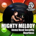 MIGHTY MELODY - Imma Need Security (Front Cover)