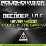 DECODER INC - Never Wood (Front Cover)