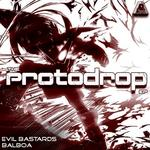 EVIL BASTARDS/BALBOA - The Protodrop EP (Front Cover)