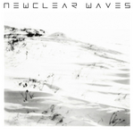 NEWCLEAR WAVES - Newclear Waves (Front Cover)