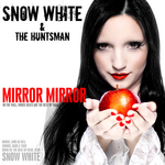 SNOW WHITE/THE HUNTSMAN - Mirror Mirror (Front Cover)