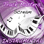 TRACK MASTERS - Scream (Usher Instrumental Cover) (Front Cover)