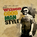 WILSON, Sr - Good Man Style (Front Cover)