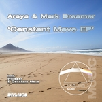 ARAYA/MARK DREAMER - Constant Move EP (Front Cover)