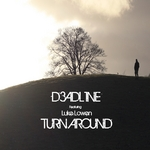 D3ADL1NE feat LUKE LOWEN - Turn Around (Front Cover)