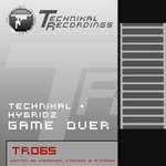 TECHNIKAL/HYBRIDZ - Game Over (Front Cover)