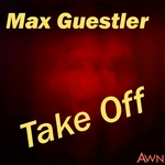 MAX GUESTLER - Take Off (Front Cover)